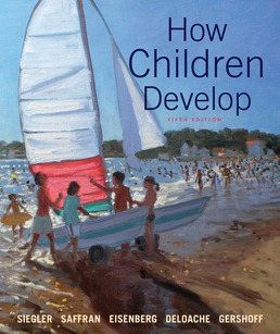 How Children Develop by Robert S. Siegler; Jenny Saffran; Nancy Eisenberg; Judy DeLoache; Elizabeth Gershoff; Campbell Leaper - Fifth Edition, 2017 from Macmillan Student Store