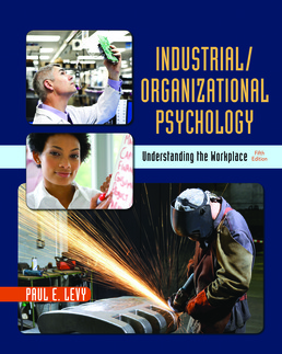 Industrial/Organizational Psychology by Paul E. Levy - Fifth Edition, 2017 from Macmillan Student Store