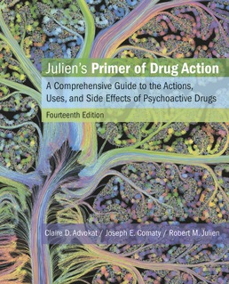 Julien's Primer of Drug Action by Claire D. Advokat; Joseph E. Comaty; Robert M. Julien - Fourteenth Edition, 2019 from Macmillan Student Store