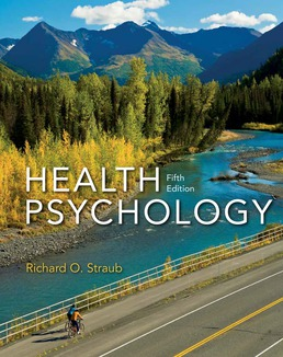 Health Psychology by Richard O. Straub - Fifth Edition, 2017 from Macmillan Student Store