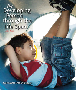 Developing Person Through the Life Span by Kathleen Stassen Berger  - Tenth Edition, 2017 from Macmillan Student Store