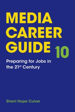 Media Career Guide by Sherri Hope Culver - Tenth Edition, 2015 from Macmillan Student Store