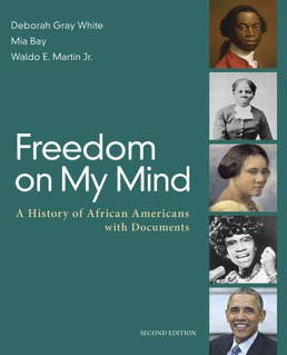 Freedom on My Mind by Deborah Gray White; Mia Bay; Waldo E. Martin Jr. - Second Edition, 2017 from Macmillan Student Store