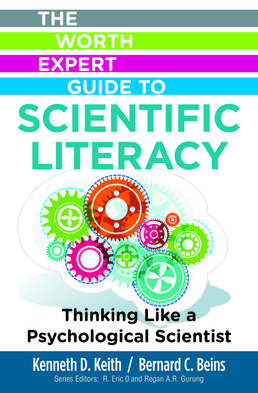 The Worth Expert Guide to Scientific Literacy: Thinking Like a Psychological Scientist by Kenneth Keith; Bernard Beins - First Edition, 2017 from Macmillan Student Store