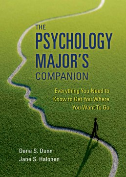 Psychology Major's Companion by Dana Dunn: Jane S. Halonen - First Edition, 2017 from Macmillan Student Store