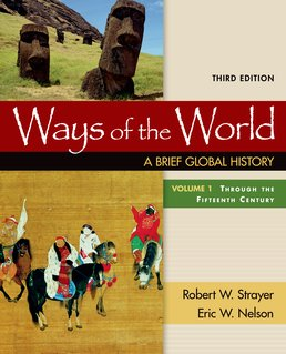 Ways of the World: A Brief Global History, Volume I by Robert W. Strayer; Eric Nelson - Third Edition, 2016 from Macmillan Student Store