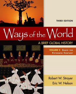 Ways of the World: A Brief Global History, Volume II by Robert W. Strayer; Eric Nelson - Third Edition, 2016 from Macmillan Student Store