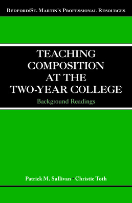 Teaching Composition at the Two-Year College by Patrick Sullivan; Christie Toth - First Edition, 2016 from Macmillan Student Store