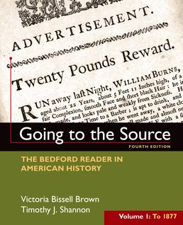Going to the Source, Volume I: To 1877 by Victoria Bissell Brown; Timothy J. Shannon - Fourth Edition, 2016 from Macmillan Student Store
