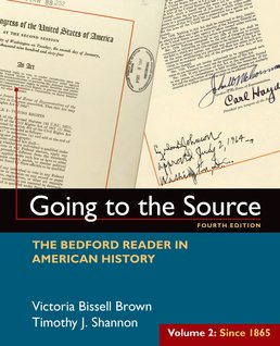 Going to the Source, Volume II: Since 1865 by Victoria Bissell Brown; Timothy J. Shannon - Fourth Edition, 2016 from Macmillan Student Store