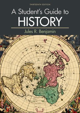 Student's Guide to History by Jules R. Benjamin - Thirteenth Edition, 2016 from Macmillan Student Store