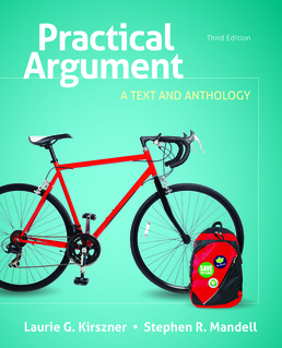 Practical Argument by Laurie G. Kirszner; Stephen R. Mandell - Third Edition, 2017 from Macmillan Student Store