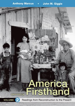 America Firsthand, Volume 2 by Anthony Marcus; John M. Giggie; David Burner - Tenth Edition, 2016 from Macmillan Student Store