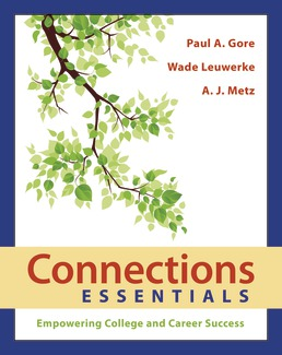 Connections Essentials by Paul Gore; Wade Leuwerke; A. J. Metz - First Edition, 2018 from Macmillan Student Store