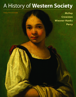 History of Western Society, Combined Volume by John P. McKay; Clare Haru Crowston; Merry E. Wiesner-Hanks; Joe Perry - Twelfth Edition, 2017 from Macmillan Student Store