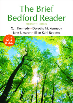 Brief Bedford Reader by X. J. Kennedy; Dorothy M. Kennedy; Jane E. Aaron; Ellen Kuhl Repetto - Thirteenth Edition, 2017 from Macmillan Student Store