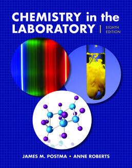 Chemistry in the Laboratory by James M. Postma; Julian L. Roberts, Jr.; Anne Roberts - Eighth Edition, 2017 from Macmillan Student Store