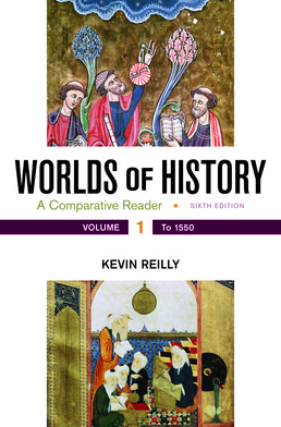 Worlds of History, Volume 1 by Kevin Reilly - Sixth Edition, 2017 from Macmillan Student Store