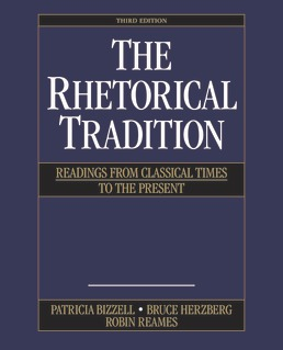 Rhetorical Tradition by Patricia Bizzell; Bruce Herzberg; Robin Reames - Third Edition, 2020 from Macmillan Student Store
