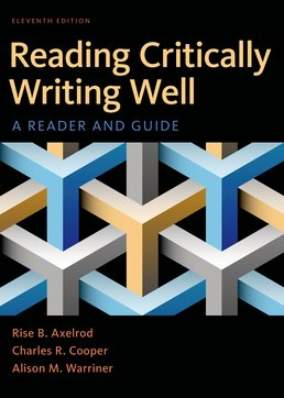 Reading Critically, Writing Well by Rise B. Axelrod; Charles R. Cooper; Alison M. Warriner - Eleventh Edition, 2017 from Macmillan Student Store