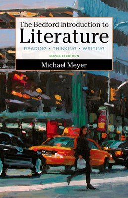 The Bedford Introduction to Literature, High School Version by Michael Meyer - Eleventh Edition, 2016 from Macmillan Student Store