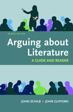 Arguing About Literature: A Guide and Reader by John Schilb; John Clifford - Second Edition, 2017 from Macmillan Student Store