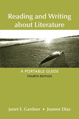 Reading and Writing About Literature by Janet E. Gardner; Joanne Diaz - Fourth Edition, 2017 from Macmillan Student Store