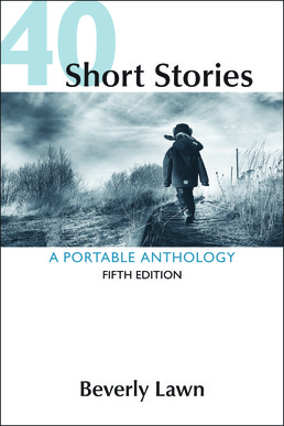 40 Short Stories: A Portable Anthology by Beverly Lawn - Fifth Edition, 2017 from Macmillan Student Store