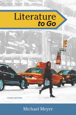 Literature to Go by Michael Meyer - Third Edition, 2017 from Macmillan Student Store