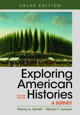Exploring American Histories, Value Edition, Combined Volume by Nancy A. Hewitt; Steven F. Lawson - Second Edition, 2017 from Macmillan Student Store