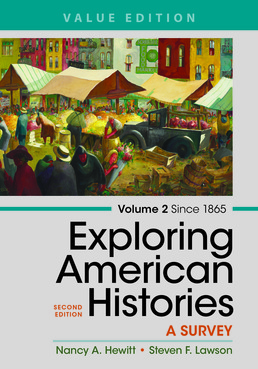 Exploring American Histories,  Volume 2, Value Edition by Nancy A. Hewitt; Steven F. Lawson - Second Edition, 2017 from Macmillan Student Store