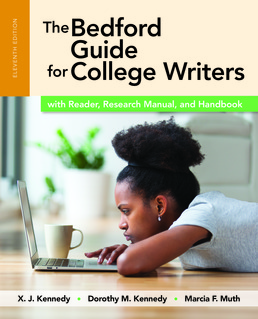 Bedford Guide for College Writers with Reader, Research Manual, and Handbook by X.J. Kennedy; Dorothy M. Kennedy; Marcia F. Muth - Eleventh Edition, 2017 from Macmillan Student Store