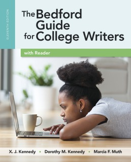 Bedford Guide for College Writers with Reader by X.J. Kennedy; Dorothy M. Kennedy; Marcia F. Muth - Eleventh Edition, 2017 from Macmillan Student Store