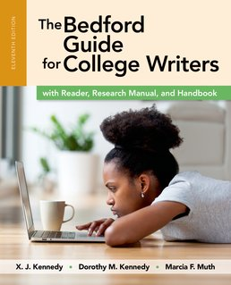 Bedford Guide for College Writers with Reader, Research Manual and Handbook by X.J. Kennedy; Dorothy M. Kennedy; Marcia F. Muth - Eleventh Edition, 2017 from Macmillan Student Store