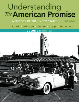 Understanding the American Promise, Volume 2 by James L. Roark; Michael P. Johnson; Patricia Cline Cohen; Sarah Stage; Susan M. Hartmann - Third Edition, 2017 from Macmillan Student Store