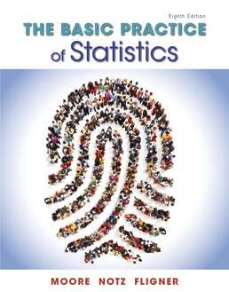 Basic Practice of Statistics by David S. Moore; William I. Notz; Michael Fligner - Eighth Edition, 2018 from Macmillan Student Store