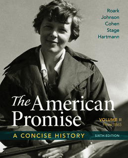 American Promise: A Concise History, Volume 2 by James L. Roark; Michael P. Johnson; Patricia Cline Cohen; Sarah Stage; Susan M. Hartmann - Sixth Edition, 2017 from Macmillan Student Store