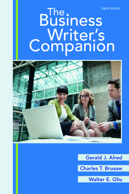 Business Writer's Companion - Rental Only by Gerald J. Alred; Charles T. Brusaw; Walter E. Oliu - Eighth Edition, 2017 from Macmillan Student Store