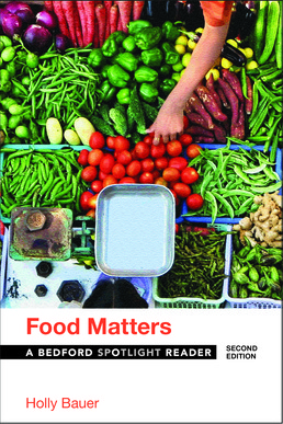 Food Matters by Holly Bauer - Second Edition, 2017 from Macmillan Student Store