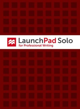 LaunchPad Solo for Professional Writing (Six Month Access) by Gerald J. Alred; Charles T. Brusaw; Walter E. Oliu - First Edition, 2016 from Macmillan Student Store