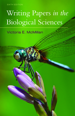 Writing Papers in the Biological Sciences by Victoria McMillan - Sixth Edition, 2017 from Macmillan Student Store