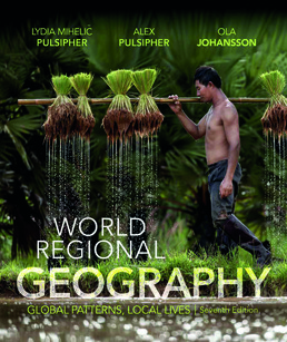 World Regional Geography by Lydia Pulsipher; Alex Pulsipher; Ola Johansson - Seventh Edition, 2017 from Macmillan Student Store