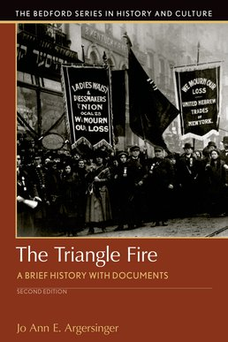 The Triangle Fire by Jo Ann Argersinger - Second Edition, 2016 from Macmillan Student Store