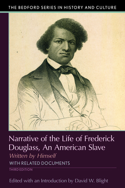 Narrative of the Life of Frederick Douglass by David W. Blight - Third Edition, 2017 from Macmillan Student Store