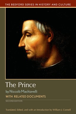 Prince by William J. Connell, Niccolo Machiavelli - Second Edition, 2016 from Macmillan Student Store