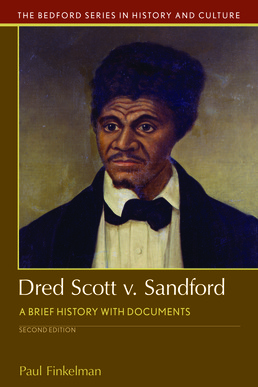 Dred Scott v. Sandford by Paul Finkelman - Second Edition, 2017 from Macmillan Student Store