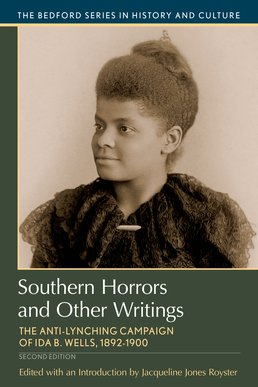 Southern Horrors and Other Writings by Jacqueline Jones Royster - Second Edition, 2016 from Macmillan Student Store