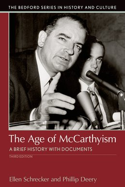 Age of McCarthyism by Ellen W. Schrecker; Phillip Deery - Third Edition, 2017 from Macmillan Student Store