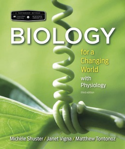 Scientific American Biology for a Changing World with Core Physiology by Michele Shuster; Janet Vigna; Matthew Tontonoz - Third Edition, 2018 from Macmillan Student Store
