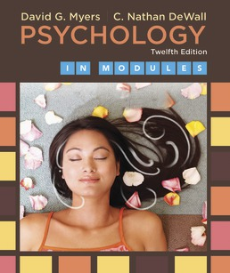 Psychology in Modules by David G. Myers; C. Nathan DeWall - Twelfth Edition, 2018 from Macmillan Student Store